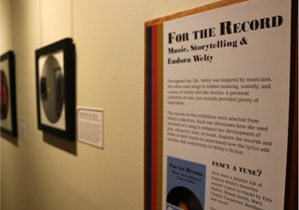 The information panel about the temporary exhibit, For The Record: Music, Storytelling, and Eudora Welty, on display at the Education & Visitors Center.
