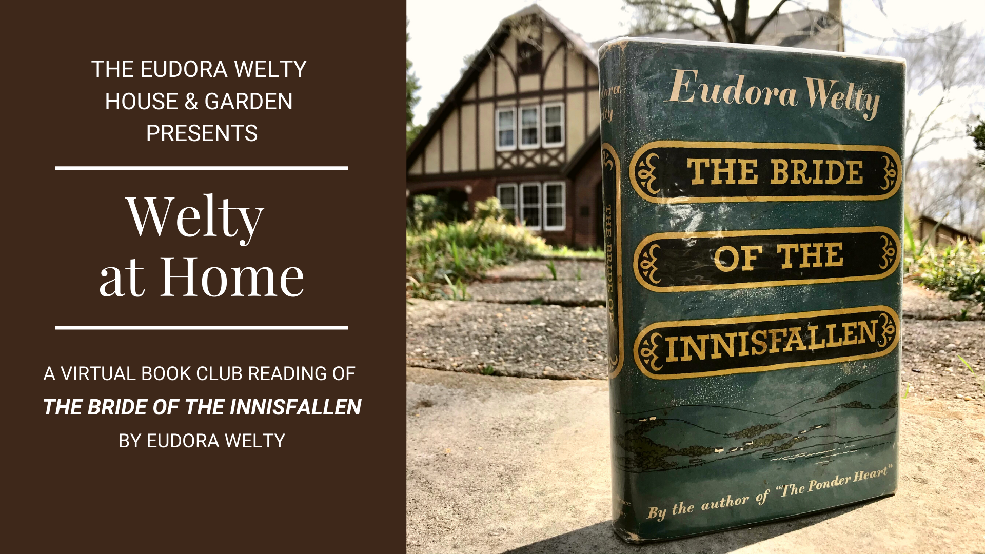 Our Welty at Home Virtual Book Club pick is The Bride of the Innisfallen, by Eudora Welty